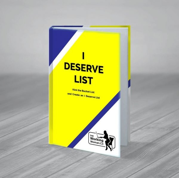 I Deserve List